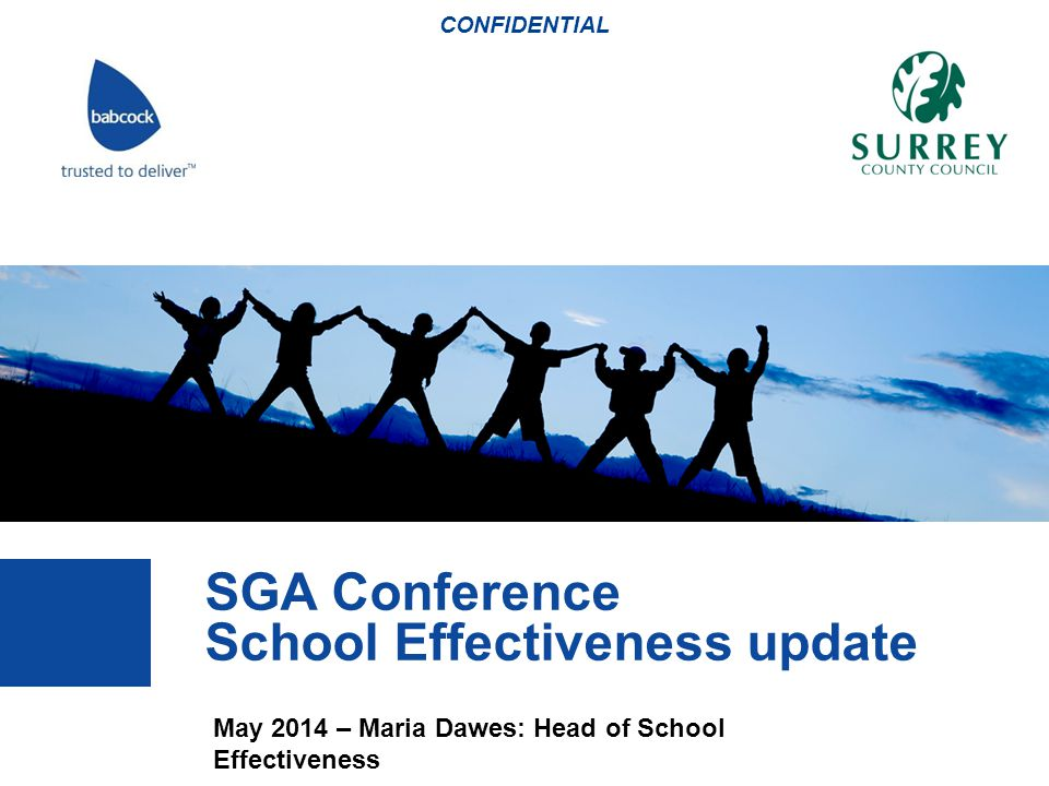 CONFIDENTIAL SGA Conference School Effectiveness update