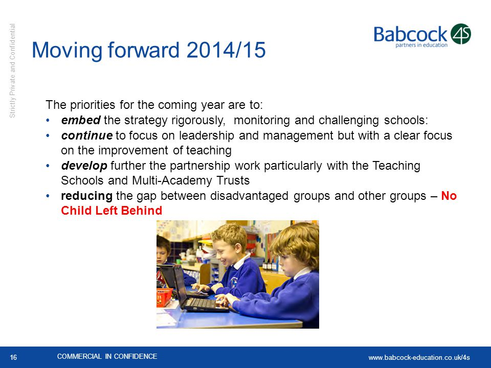 Moving forward 2014/15 The priorities for the coming year are to: