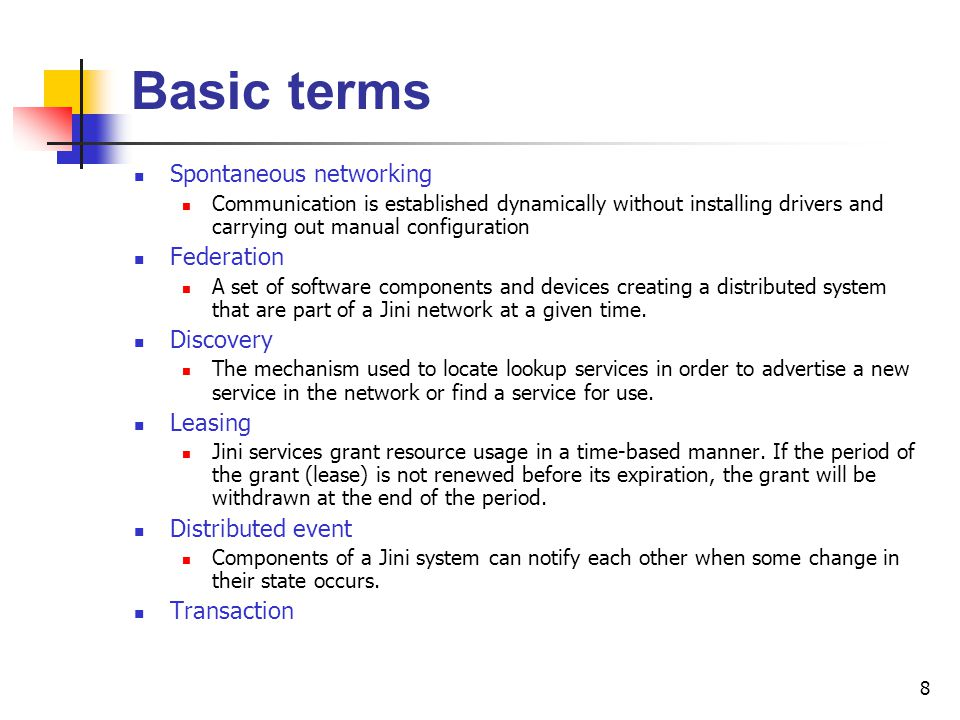 Basic terms Spontaneous networking Federation Discovery Leasing