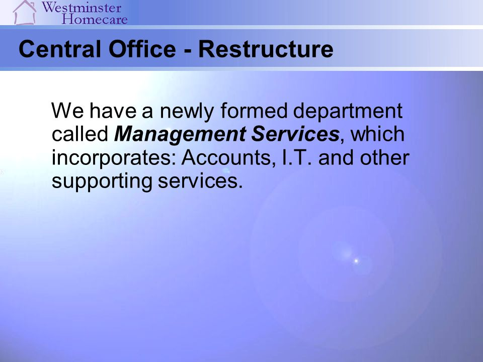 Central Office - Restructure