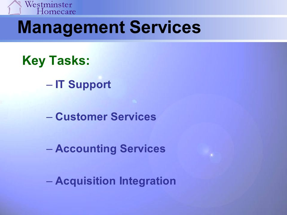 Management Services Key Tasks: IT Support Customer Services