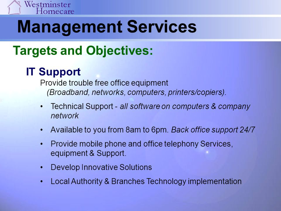 Management Services Targets and Objectives: IT Support