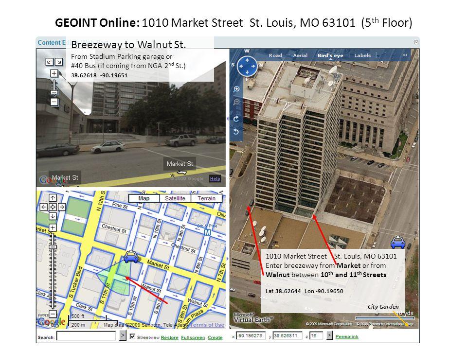 GEOINT Online: 1010 Market Street St. Louis, MO 63101 (5th Floor)