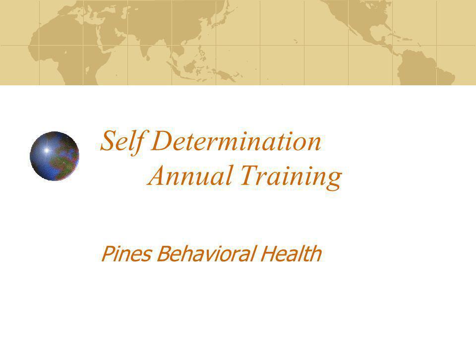 Self Determination Annual Training