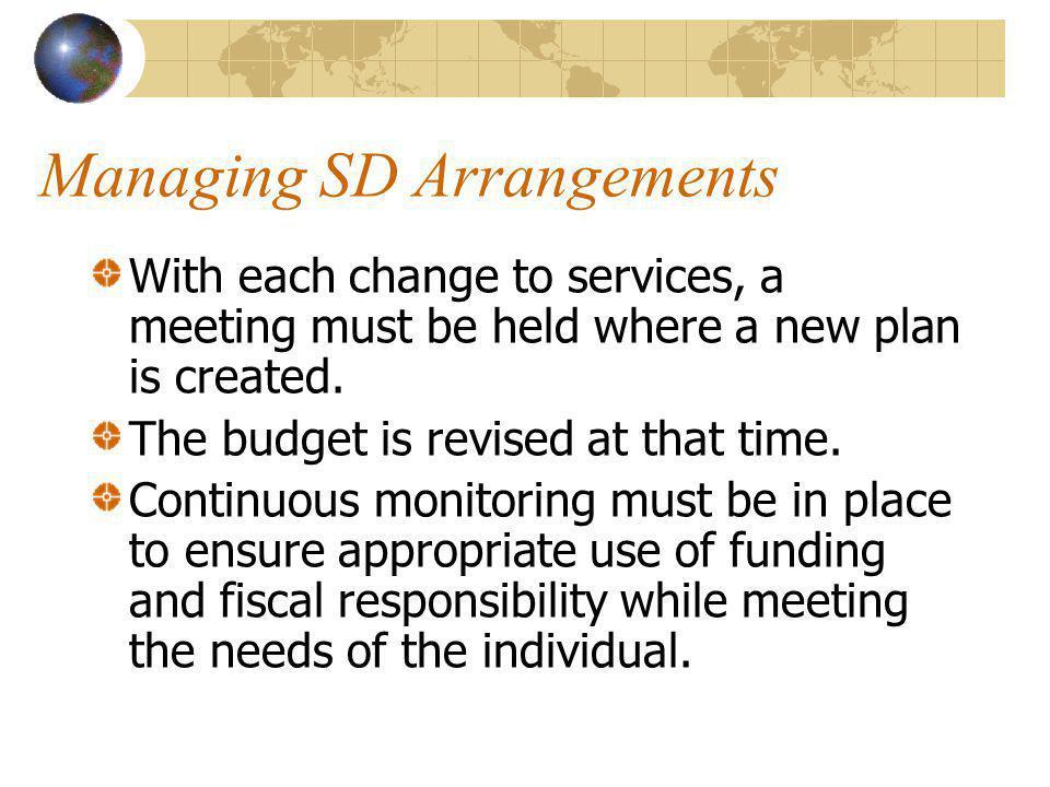Managing SD Arrangements