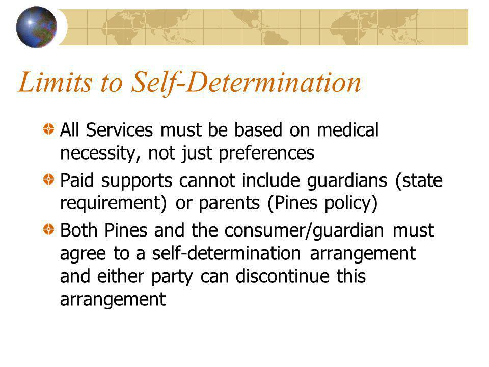 Limits to Self-Determination
