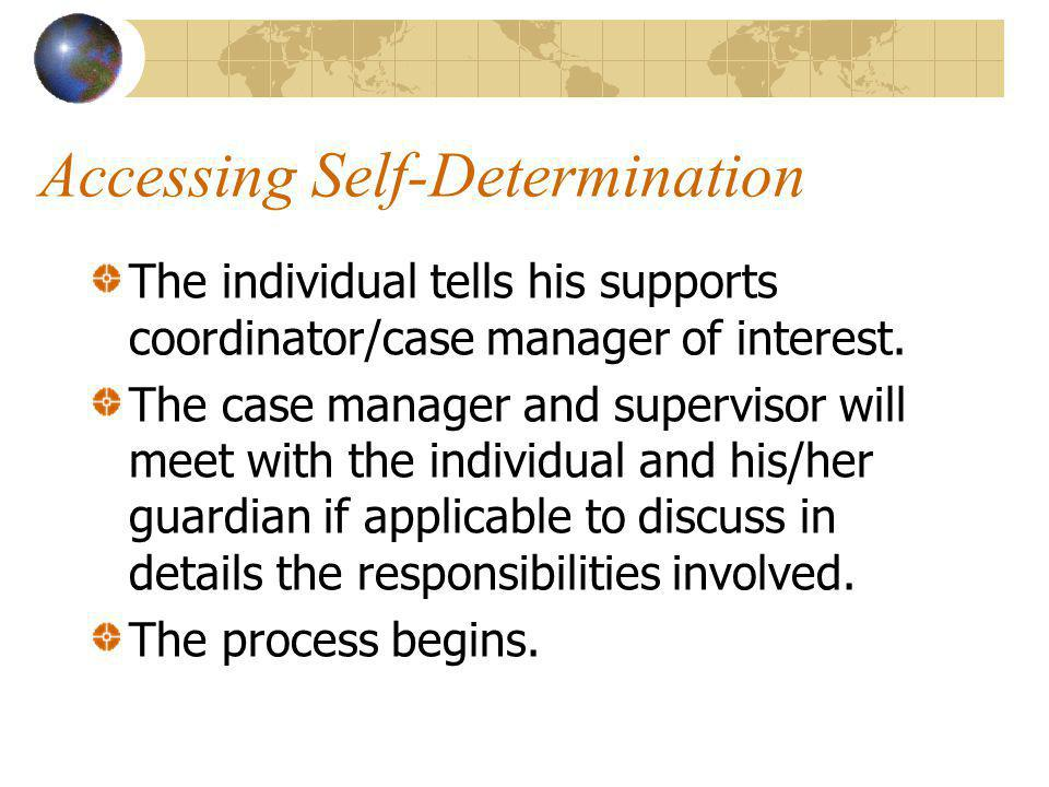 Accessing Self-Determination