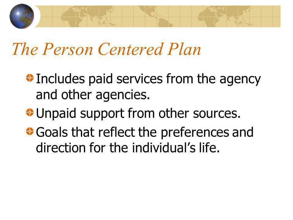 The Person Centered Plan