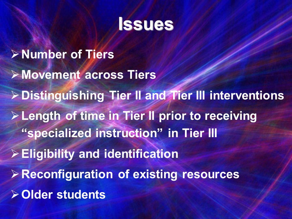Issues Number of Tiers Movement across Tiers