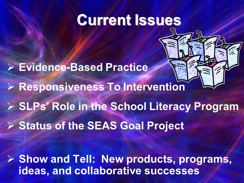 Current Issues Evidence-Based Practice Responsiveness To Intervention