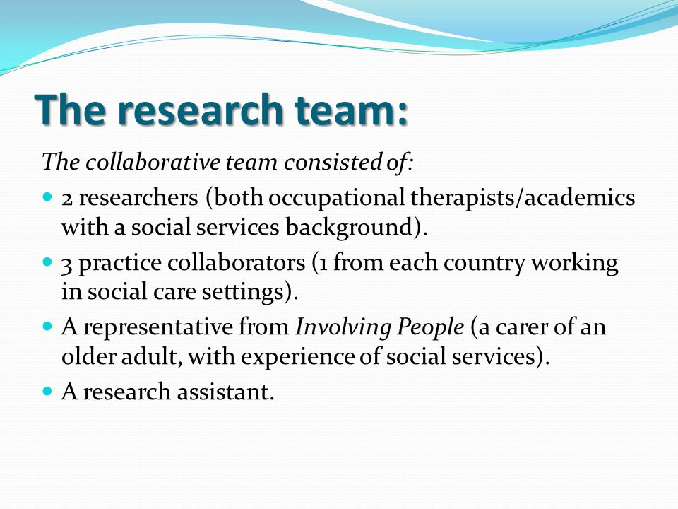 The research team: The collaborative team consisted of: