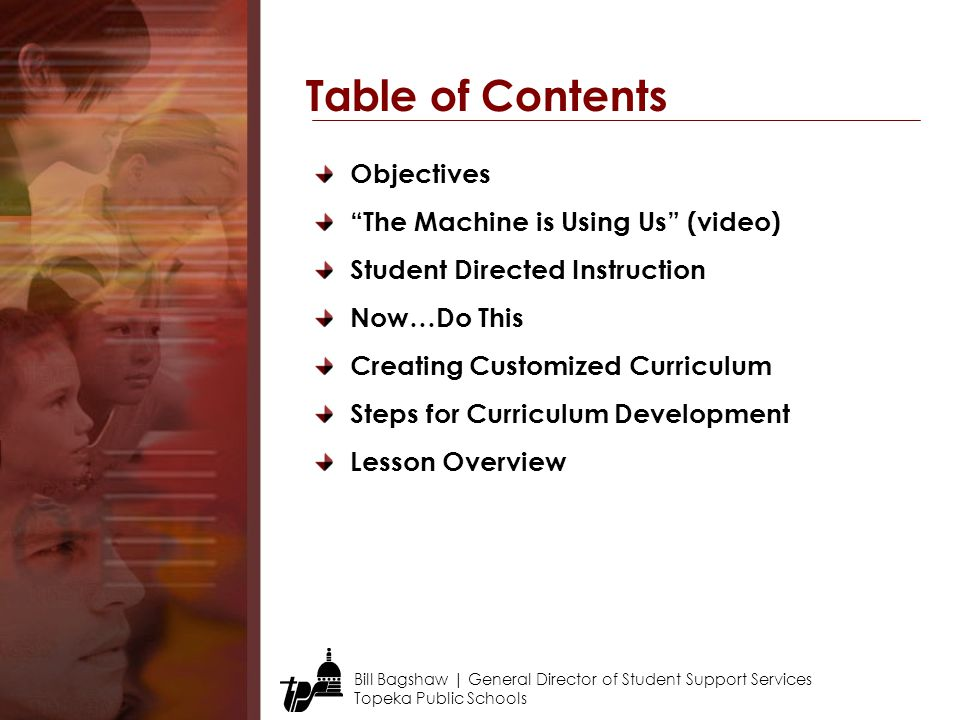 Table of Contents Objectives The Machine is Using Us (video)