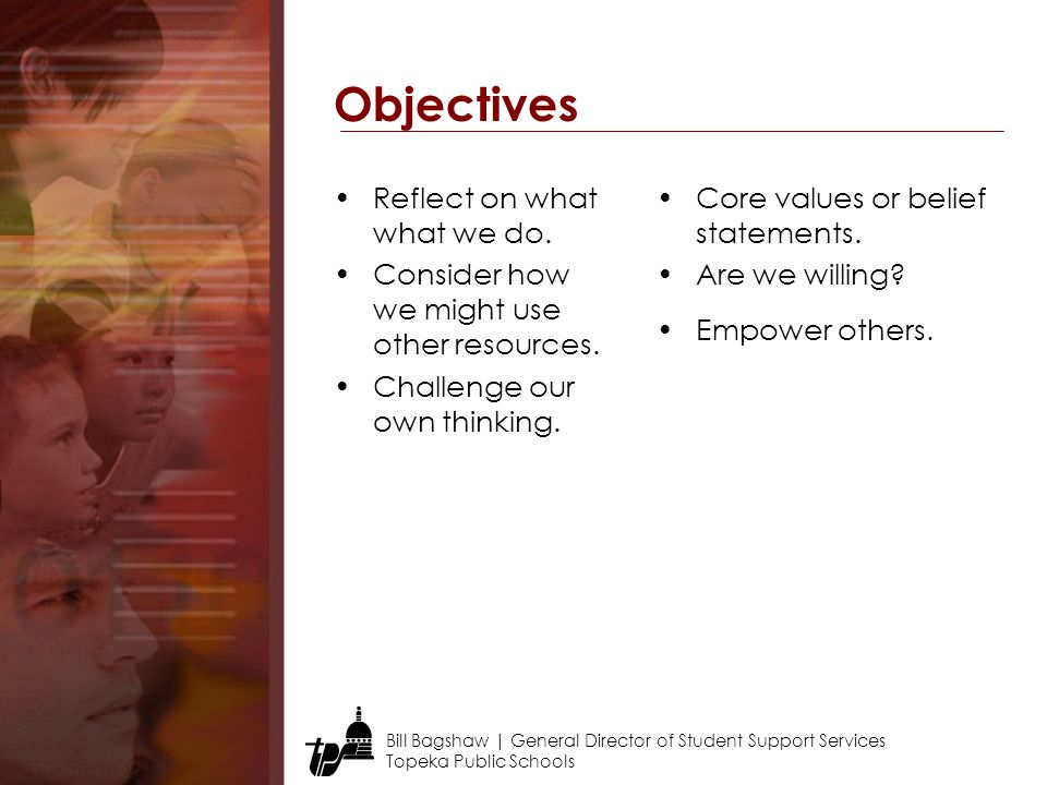 Objectives Reflect on what what we do.