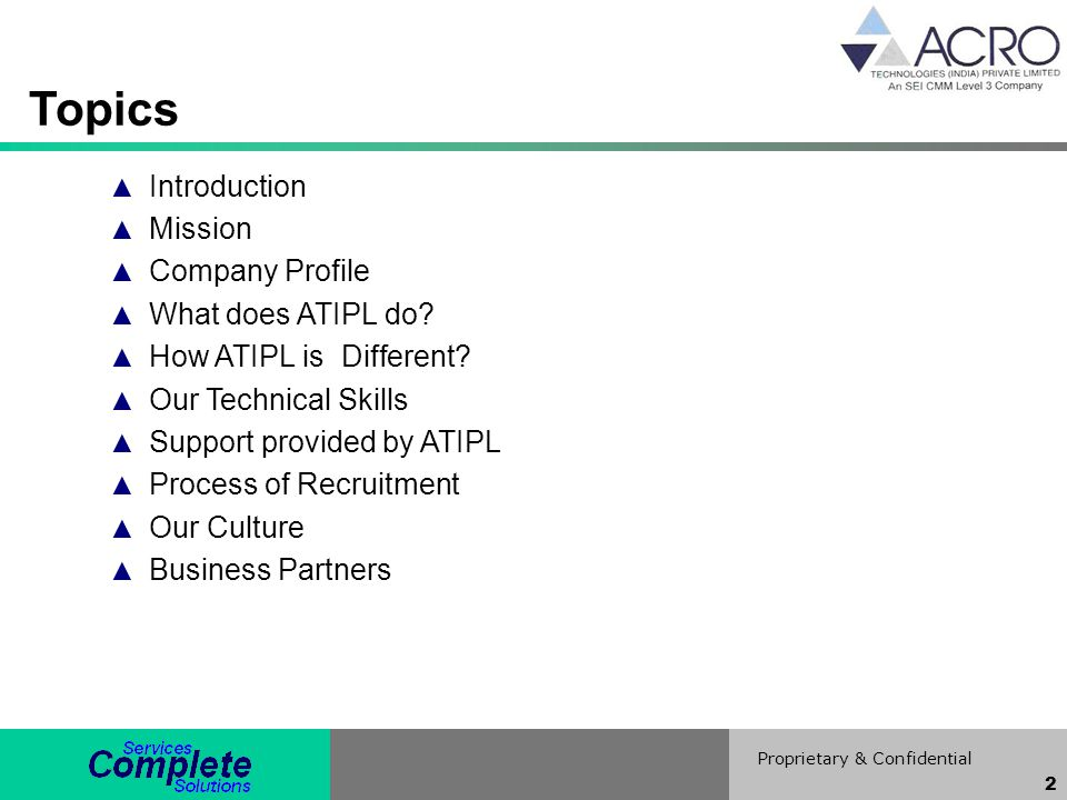 Topics Introduction Mission Company Profile What does ATIPL do