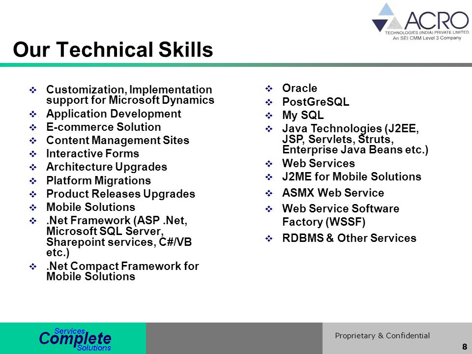 Our Technical Skills Oracle PostGreSQL