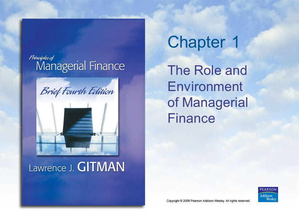 The Role and Environment of Managerial Finance