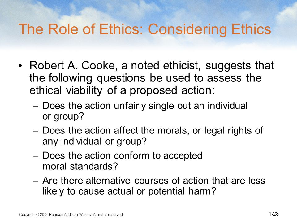 The Role of Ethics: Considering Ethics