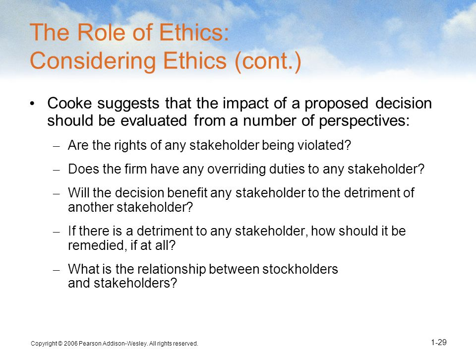 The Role of Ethics: Considering Ethics (cont.)