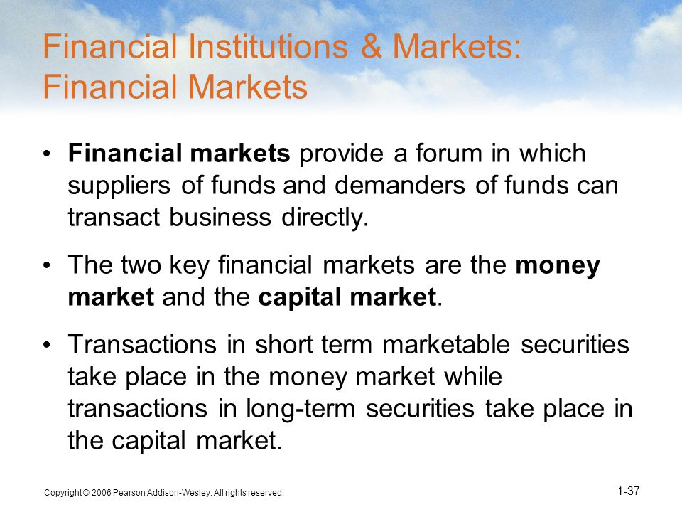 Financial Institutions & Markets: Financial Markets