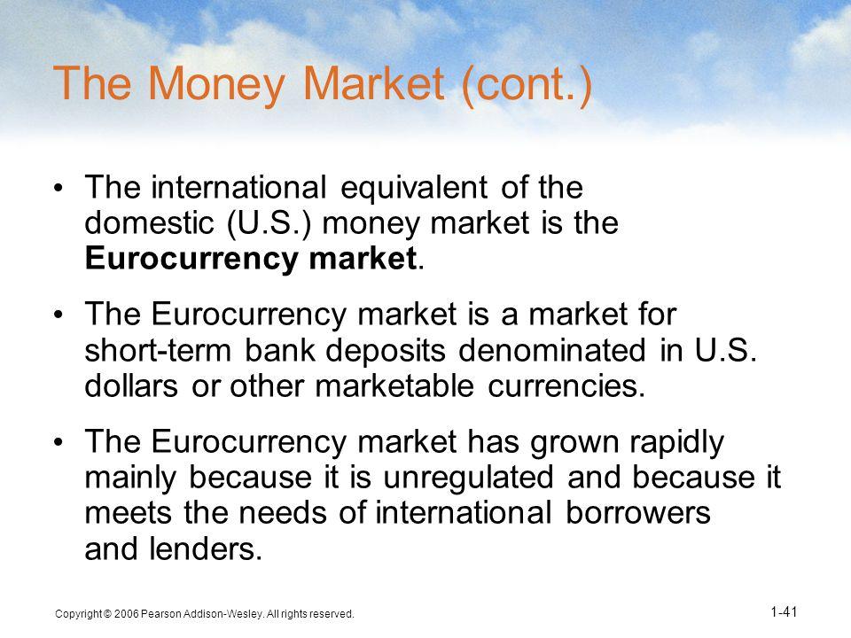 The Money Market (cont.)