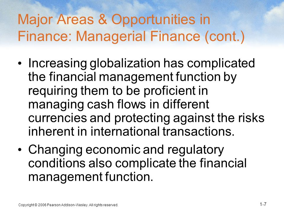 Major Areas & Opportunities in Finance: Managerial Finance (cont.)