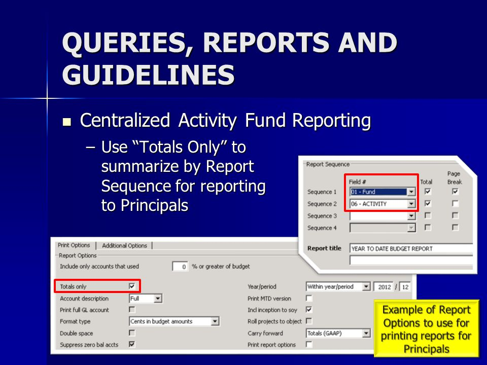 QUERIES, REPORTS AND GUIDELINES