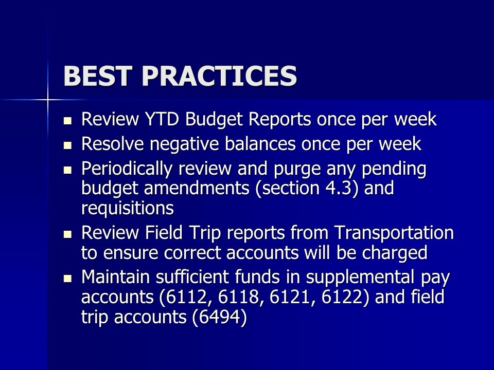 BEST PRACTICES Review YTD Budget Reports once per week