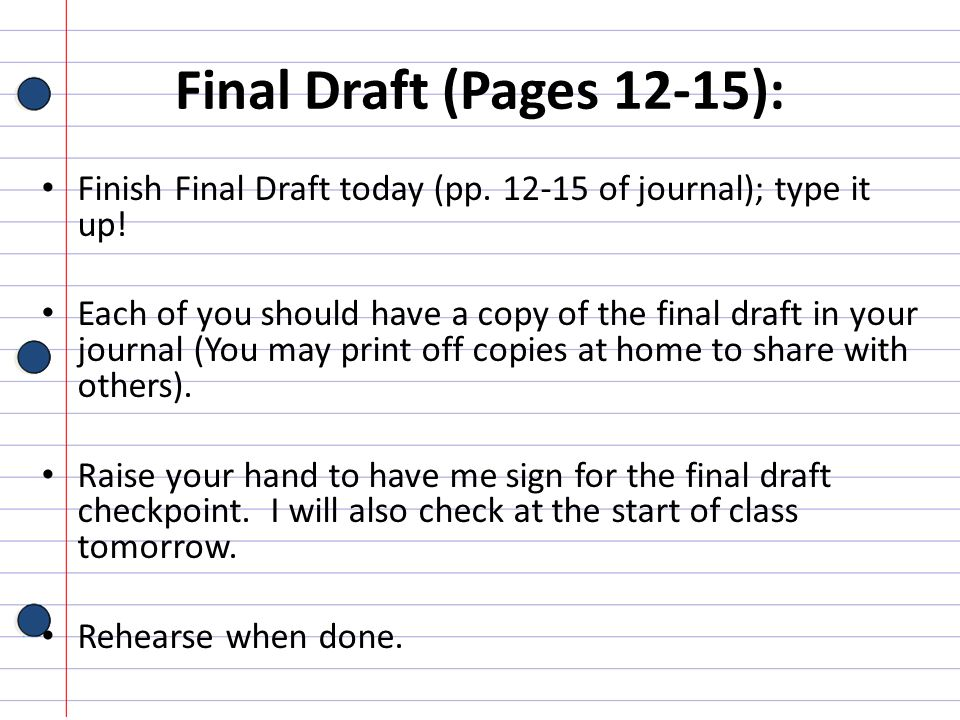 Final Draft (Pages 12-15): Finish Final Draft today (pp. 12-15 of journal); type it up!