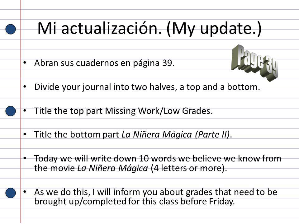 Mi actualización. (My update.)