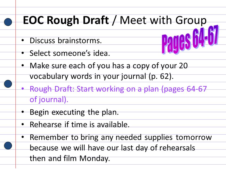 EOC Rough Draft / Meet with Group