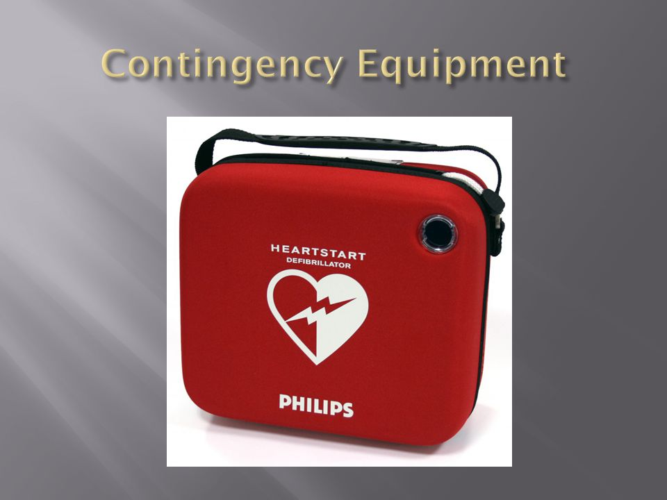 Contingency Equipment