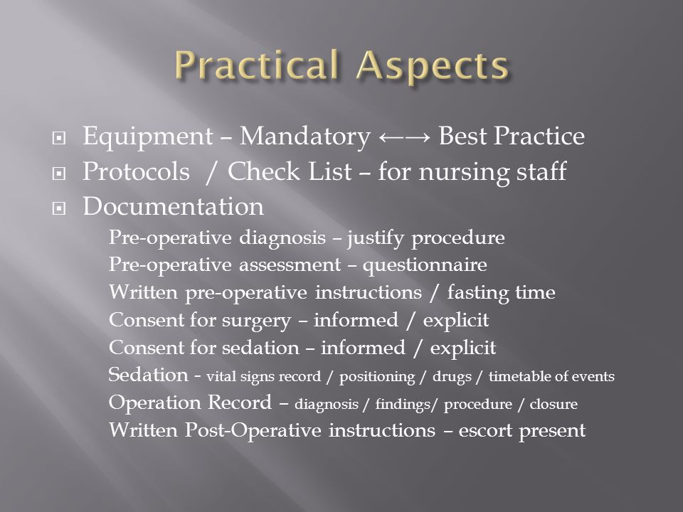 Practical Aspects Equipment – Mandatory ←→ Best Practice