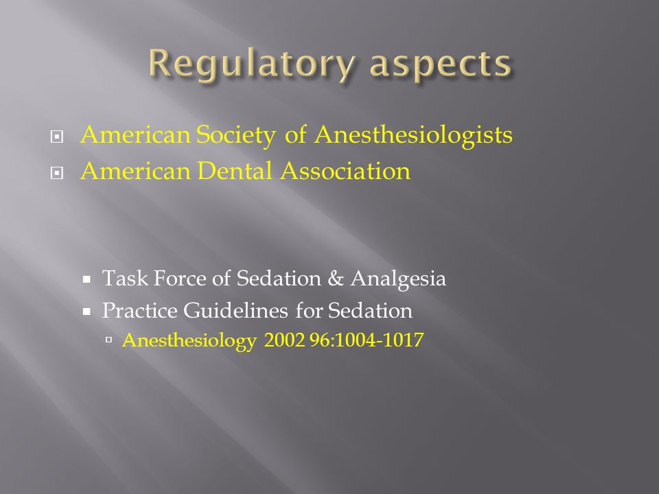 Regulatory aspects American Society of Anesthesiologists