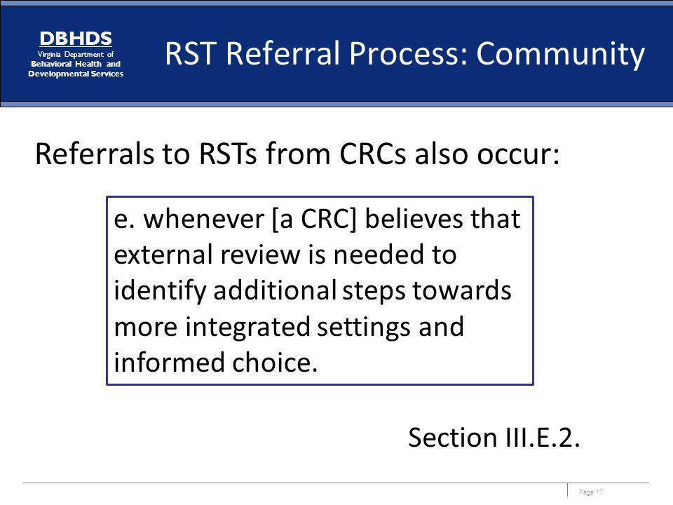 Referrals to RSTs from CRCs also occur: