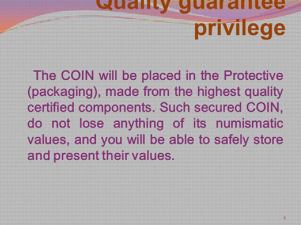 Quality guarantee privilege