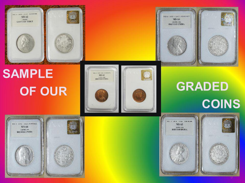 SAMPLE OF OUR GRADED COINS S