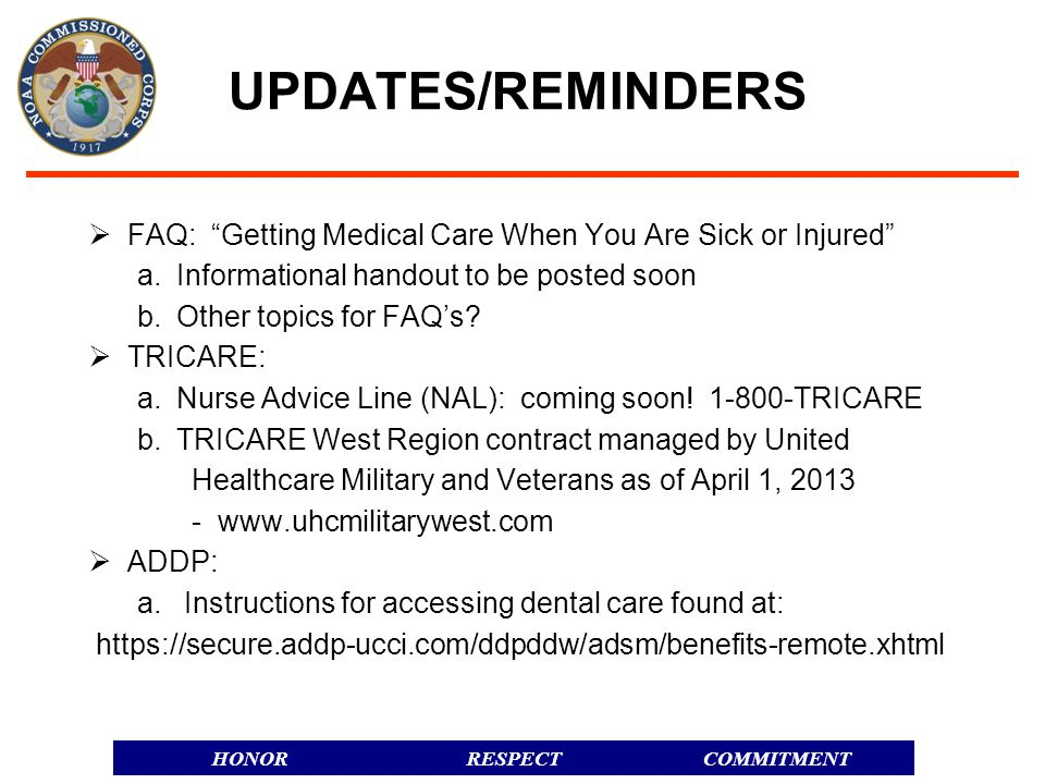 UPDATES/REMINDERS FAQ: Getting Medical Care When You Are Sick or Injured a. Informational handout to be posted soon.