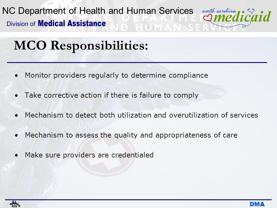MCO Responsibilities: