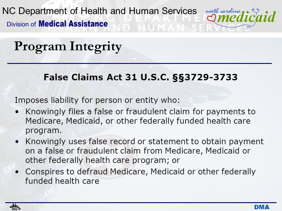 False Claims Act 31 U.S.C. §§3729-3733