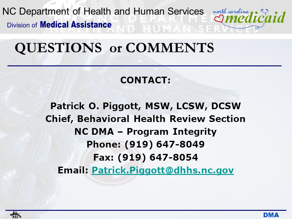 QUESTIONS or COMMENTS CONTACT: Patrick O. Piggott, MSW, LCSW, DCSW