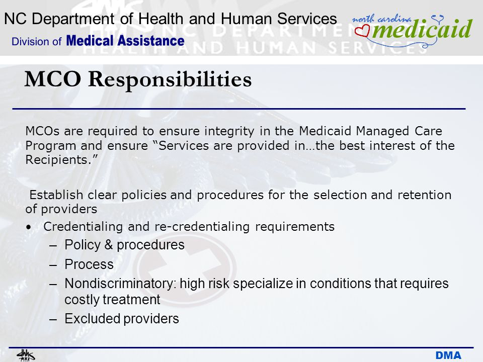 MCO Responsibilities Policy & procedures Process