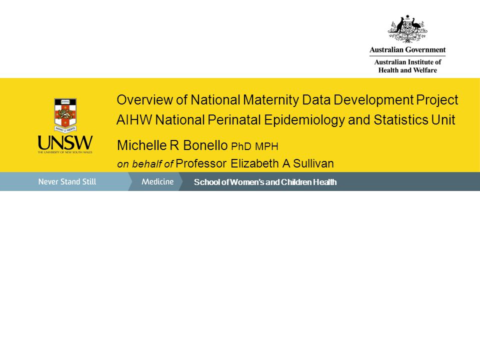 Overview of National Maternity Data Development Project