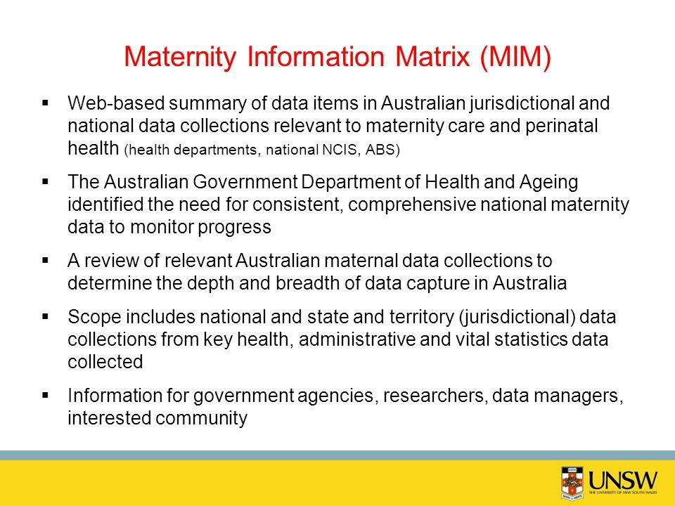 Maternity Information Matrix (MIM)
