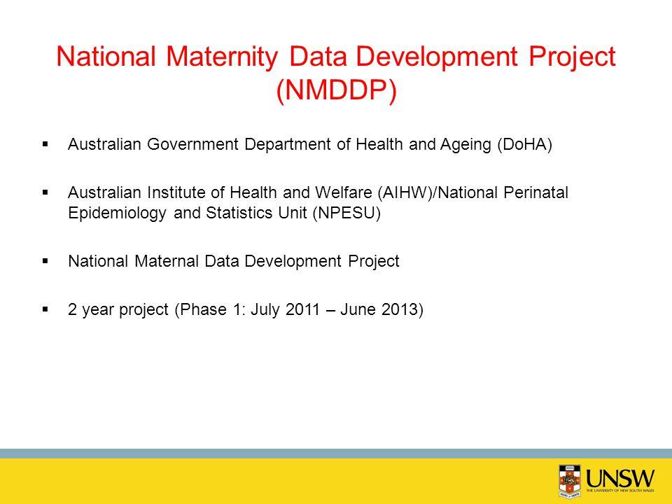 National Maternity Data Development Project (NMDDP)