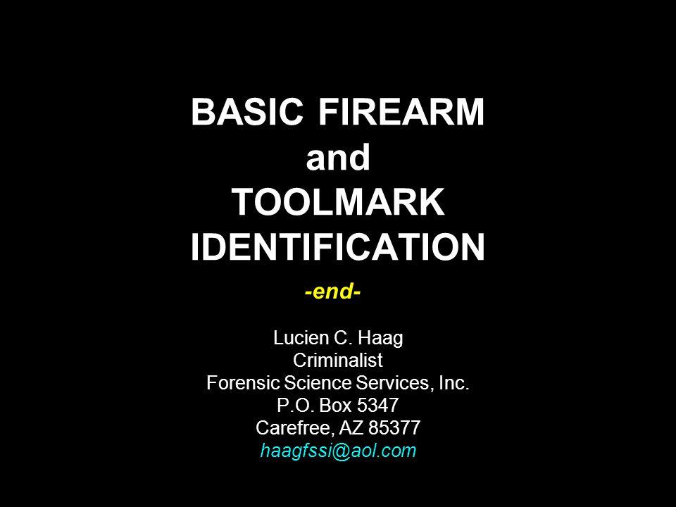 BASIC FIREARM and TOOLMARK IDENTIFICATION