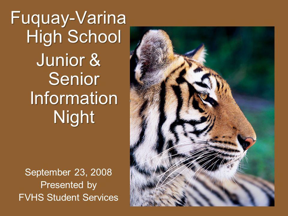 Fuquay-Varina High School Junior & Senior Information Night