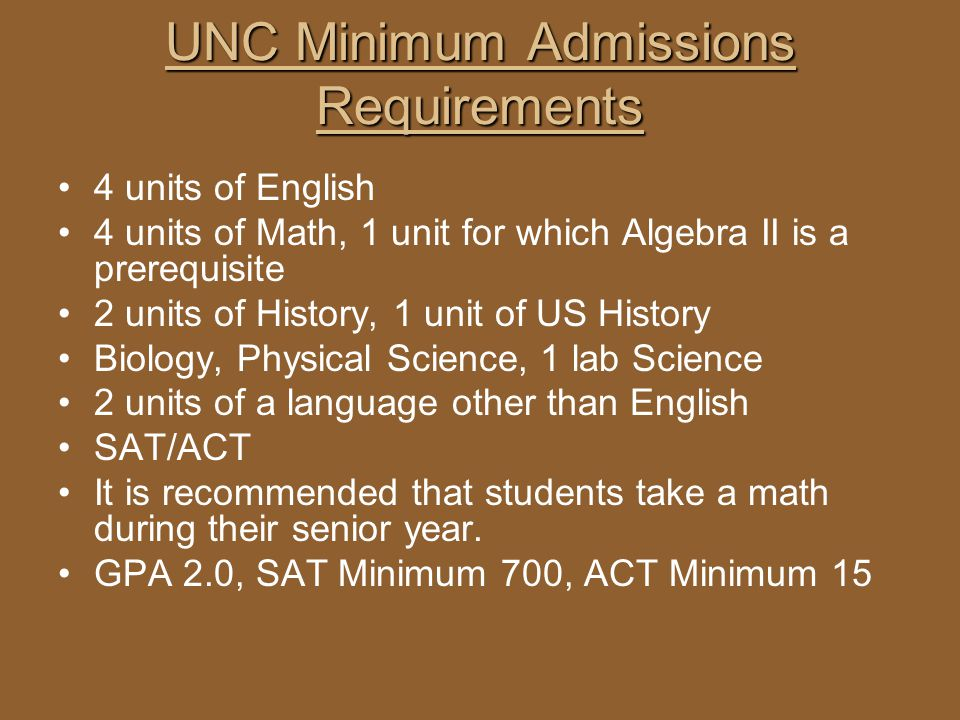 UNC Minimum Admissions Requirements