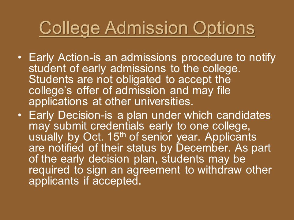 College Admission Options