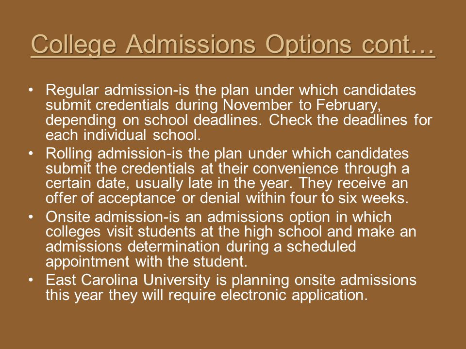 College Admissions Options cont…