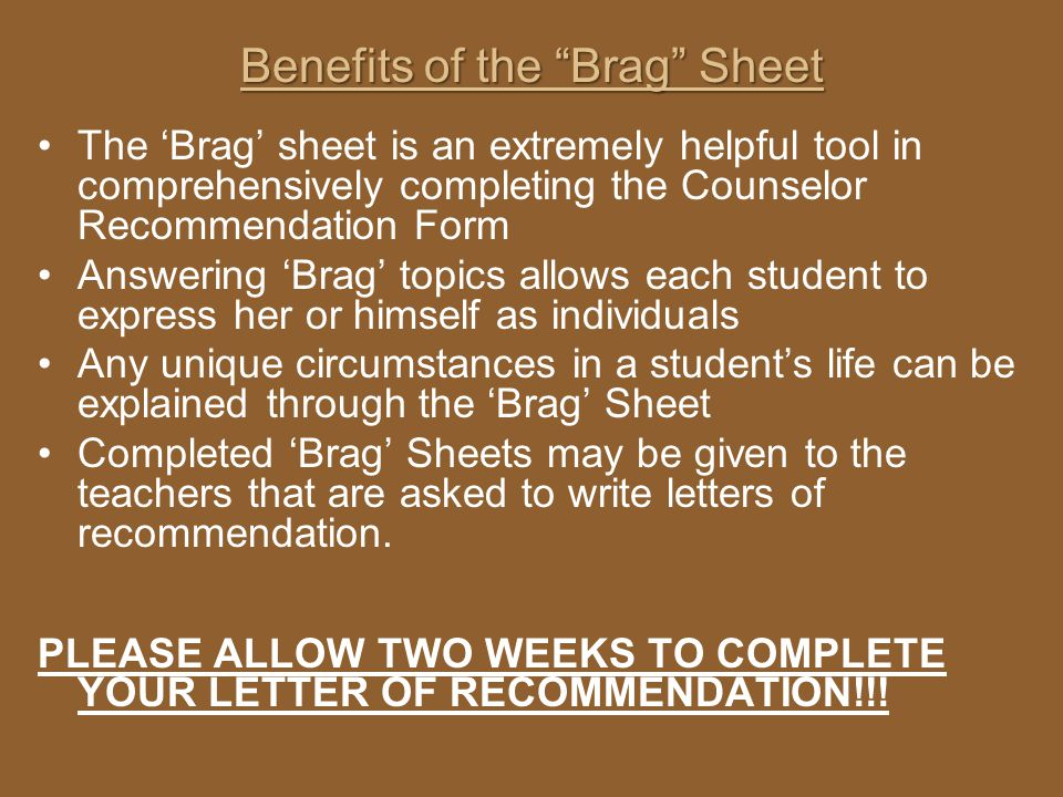 Benefits of the Brag Sheet